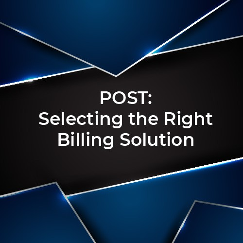 Selecting the Right Billing Solution